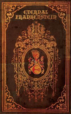 Eternal Frankenstein Cover Image