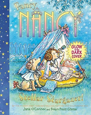 Fancy Nancy Stellar Stargazer! Cover