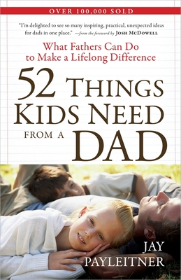 52 Things Kids Need from a Dad Cover