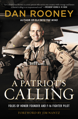 A Patriot's Calling: My Life as an F-16 Fighter Pilot Cover Image