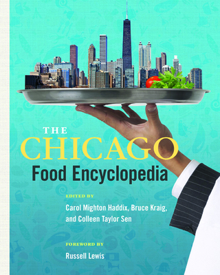 The Chicago Food Encyclopedia (Heartland Foodways) Cover Image