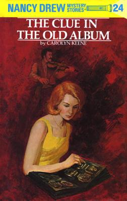 Nancy Drew 24: the Clue in the Old Album Cover Image