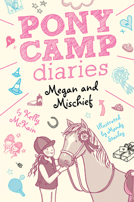 Megan and Mischief (Pony Camp Diaries) Cover Image