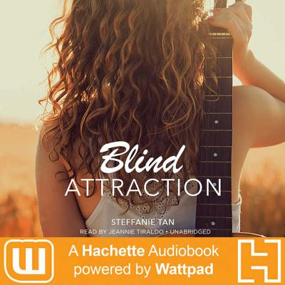 Blind Attraction: A Hachette Audiobook Powered by Wattpad Production Cover Image