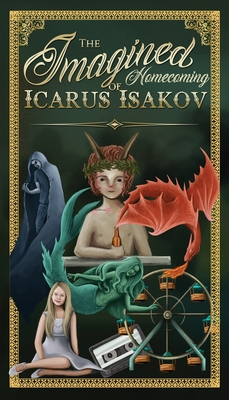 The Imagined Homecoming of Icarus Isakov Cover Image