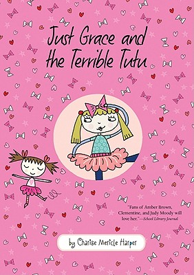 Just Grace and the Terrible Tutu (The Just Grace Series #6) Cover Image