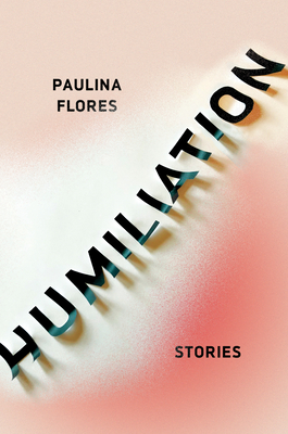 Humiliation: Stories Cover Image
