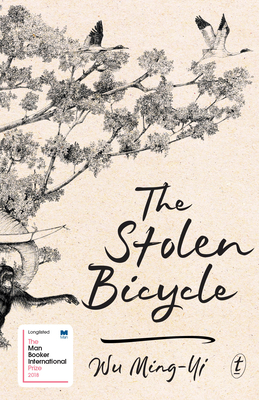 Book cover: The Stolen Bicycle by Wu Ming-Yi