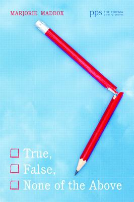 Cover for True, False, None of the Above