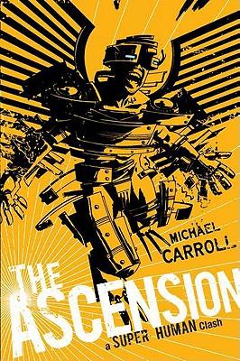 The Ascension: a Super Human Clash: A Super Human Clash Cover Image