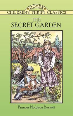 The Secret Garden (Dover Children's Thrift Classics) Cover Image