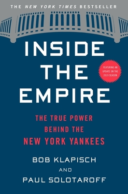 Inside the Empire: The True Power Behind the New York Yankees Cover Image