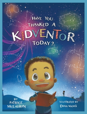 Have You Thanked a Kidventor Today? Cover Image