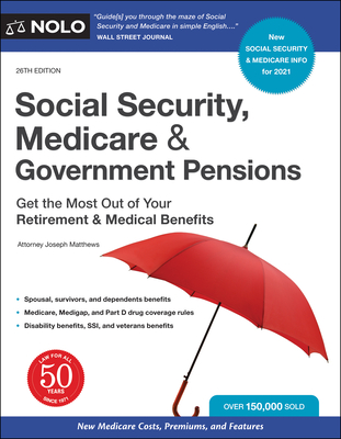 Social Security, Medicare & Government Pensions: Get the Most Out of Your Retirement and Medical Benefits Cover Image