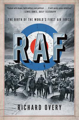 RAF: The Birth of the World's First Air Force Cover Image