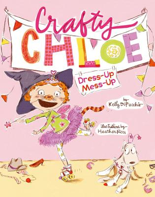 Cover for Dress-Up Mess-Up (Crafty Chloe)