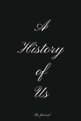 A History of US: Our Relationship Scrapbook Cover Image