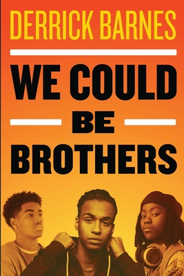 Cover for We Could Be Brothers