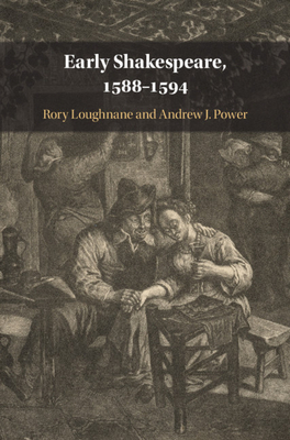 Early Shakespeare, 1588-1594 Cover Image