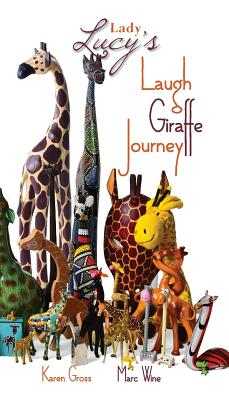 Lady Lucy's Laugh Giraffe Journey Cover Image