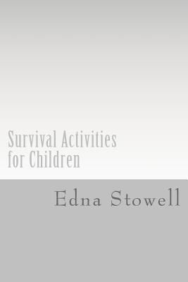 Survival Activities for Children Cover Image