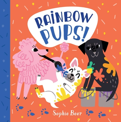 Rainbow Pups! Cover Image