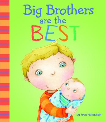 Big Brothers Are the Best (Fiction Picture Books) Cover Image
