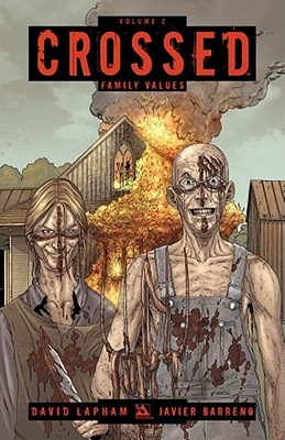 Crossed Volume 2: Family Values Cover Image