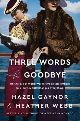 Three Words for Goodbye: A Novel cover