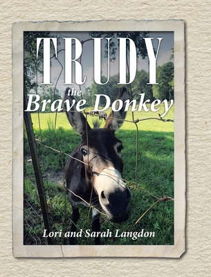 Trudy the Brave Donkey Cover Image
