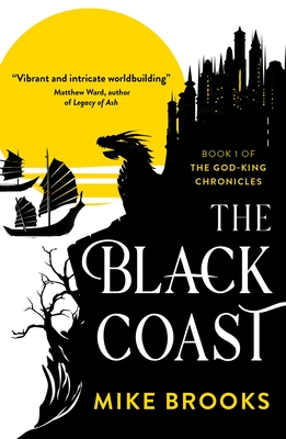 The Black Coast (God-King Chronicles #1) Cover Image