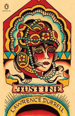 Justine: A Novel (Penguin Ink) (Alexandria Quartet) Cover Image