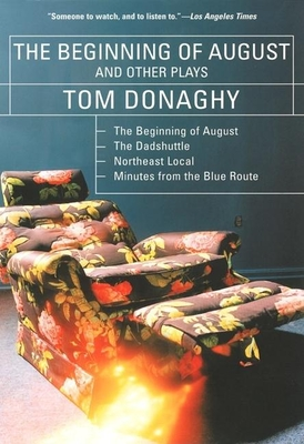 Cover for The Beginning of August and Other Plays