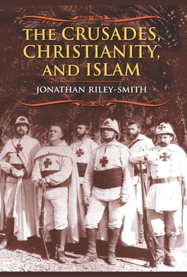 The Crusades, Christianity, and Islam Cover
