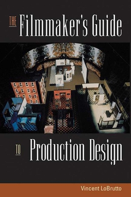 The Filmmaker's Guide to Production Design Cover Image