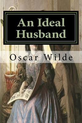 An Ideal Husband: Classics Cover Image