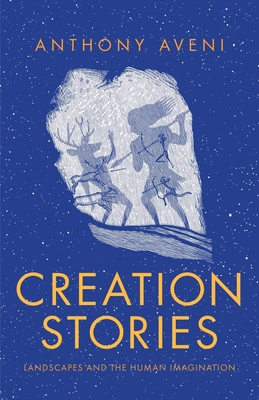 Creation Stories: Landscapes and the Human Imagination Cover Image