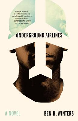 Underground Airlines: A Novel Cover Image