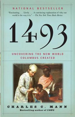 1493: Uncovering the New World Columbus Created Cover Image