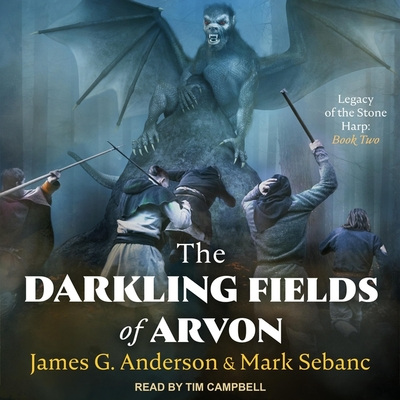 The Darkling Fields of Arvon (Legacy of the Stone Harp #2) Cover Image