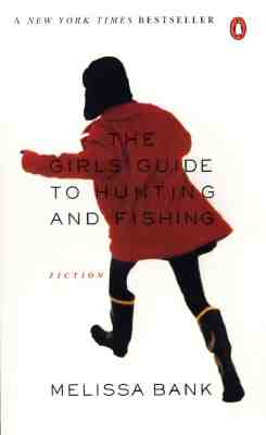 Cover for The Girls' Guide to Hunting and Fishing