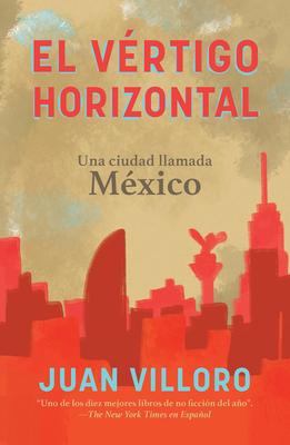 El vértigo horizontal / Horizontal Vertigo Cover Image