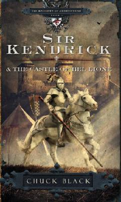 Sir Kendrick and the Castle of Bel Lione Cover Image