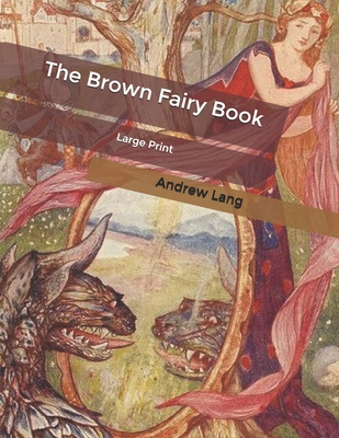 The Brown Fairy Book: Large Print Cover Image