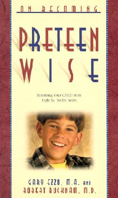 On Becoming Pre-Teen Wise: Parenting Your Child from 8-12 Years (On Becoming...) Cover Image