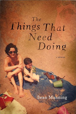 The Things That Need Doing: A Memoir Cover Image