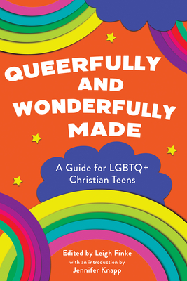 Queerfully and Wonderfully Made: A Guide for Lgbtq+ Christian Teens Cover Image