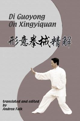 Di Guoyong On Xingyiquan: Hard Cover Cover Image