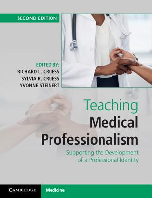 Teaching Medical Professionalism: Supporting the Development of a Professional Identity Cover Image