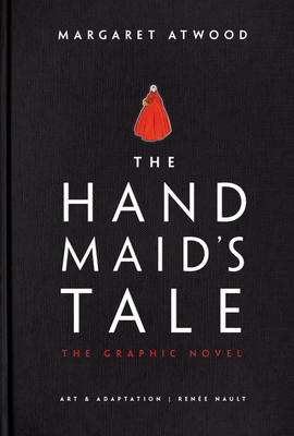 The Handmaid's Tale (Graphic Novel): A Novel Cover Image
